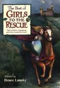 Best of Girls to the Rescue Tales of Clever, Courageous Girls from Around the World