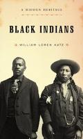 Black Indians A Hidden Heritage