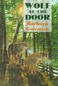 Wolf at the Door - Barbara Corcoran - Hardcover - 1st ed