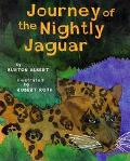 Journey of the Nightly Jaguar - Burton Albert - Hardcover