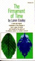 The Firmament of Time - Loren Eiseley - Paperback - REVISED