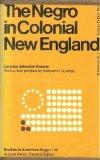 The Negro in Colonial New England