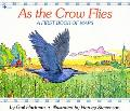 As the Crow Flies A First Book of Maps