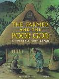 Farmer and the Poor God: A Folktale from Japan
