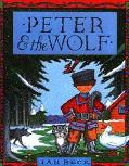 Peter and the Wolf - Ian Beck - Hardcover
