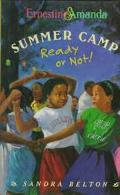 Summer Camp: Ready Or Not!, Vol. 2 - Sandra Belton - Hardcover
