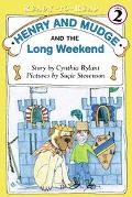 Henry and Mudge and the Long Weekend The Eleventh Book of Their Adventures