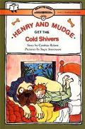 Henry & Mudge Get the Cold Shivers The Seventh Book of Their Adventures