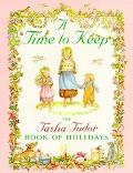 Time to Keep The Tasha Tudor Book of Holidays