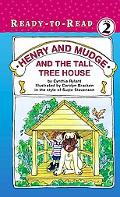 Henry and Mudge and the Tall Tree House The Twenty-First Book of Their Adventures