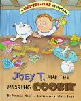 Joey T. and the Missing Cookie - Patricia Marx - Hardcover
