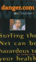 Stalker (Danger.com Series #5) - Jordan Cray - Mass Market Paperback - 1 ALADDIN