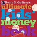 Neale S. Gofrey's Ultimate Kid's Money Book