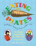 Eating the Plates A Pilgrim Book of Food and Manners