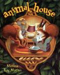 Animal House - Melissa Bay Bay Mathis