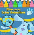Blue and the Color Detectives
