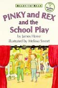 Pinky and Rex and the School Play Level Three