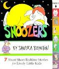 Snoozers 7 Short Short Bedtime Stories for Lively Little Kids