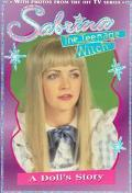 A Doll's Story (Sabrina the Teenage Witch Series)