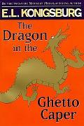 Dragon in the Ghetto Caper