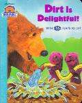 Dirt Is Delightful! - Janelle Cherrington - Board Book