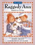 My First Raggedy Ann Raggedy Ann and Rags