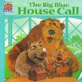 Big Blue House Call - Kiki Thorpe - Paperback - 1 ED