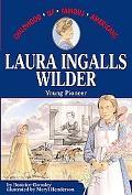 Laura Ingalls Wilder Young Pioneer