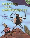 Anansi Does the Impossible! An Anhanti Tale