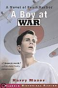 Boy at War A Novel of Pearl Harbor