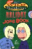 Wild Thornberrys Holiday Joke Book (Wild Thornberry's (Unnumbered))