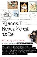 Places I Never Meant to Be Original Stories by Censored Writers