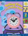 Telling Time With Tickety Tock