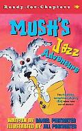 Mush's Jazz Adventure