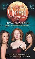 Between Worlds An Original Novel