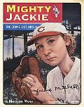 Mighty Jackie The Strike Out Queen