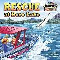 Rescue at Hero Lake