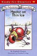 Hector on Thin Ice The Adventures of Hector Fuller