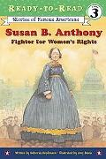 Susan B. Anthony Fighter For Women's Rights