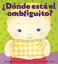 Donde Esta El Ombliguito? / Where Is the Bellybutton?