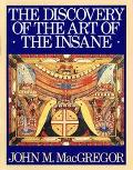 Discovery of the Art of the Insane