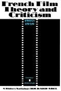 French Film Theory and Criticism A History/Anthology 1907-1939