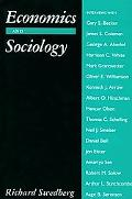 Economics and Sociology Redefining Their Boundaries  Conversations With Economists and Socio...