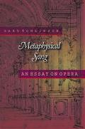 Metaphysical Song An Essay on Opera