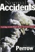 Normal Accidents Living With High-Risk Technologies