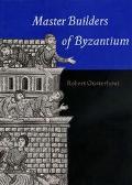 Master Builders of Byzantium