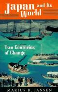 Japan and Its World Two Centuries of Change