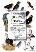 Guide to the Birds of India, Pakistan, Nepal, Bangladesh, Bhutan, Sri Lanka, and the Maldives
