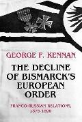 Decline of Bismarck's European Order: Franco-Russian Relations, 1875-1890