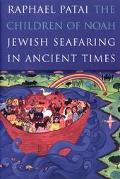 Children of Noah Jewish Seafaring in Ancient Times